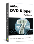 Free DownloadImTOO DVD Ripper Platinum