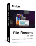 Free DownloadImTOO File Rename for Mac