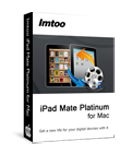 Free DownloadImTOO iPad Mate Platinum for Mac