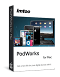Free DownloadImTOO PodWorks for Mac