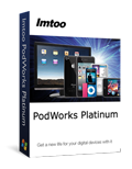 Free DownloadImTOO PodWorks Platinum