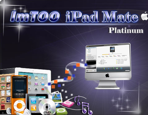 ImTOO iPad Mate Platinum for Mac